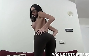 I love the way my new yoga panties make my botheration look JOI